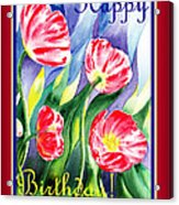 Happy Birthday Pink Poppies Acrylic Print