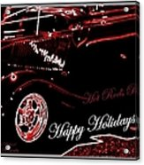 Happy Holidays Hot Rods Rule Acrylic Print