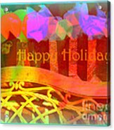 Happy Holidays - Christmas Packages - Holiday And Christmas Card Acrylic Print