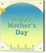 Happy Mother's Day Card Acrylic Print