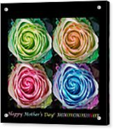 Happy Mothers Day Hugs Kisses And Colorful Rose Spirals Acrylic Print