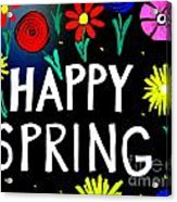 Happy Spring Acrylic Print