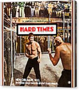 Hard Times, Us Poster Art, Front Acrylic Print