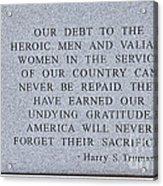 Harry S Truman Quote Memorial Acrylic Print