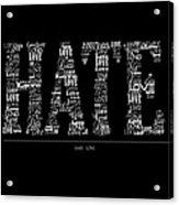 Hate Love Acrylic Print