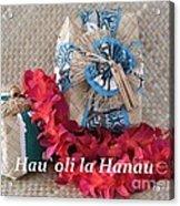 Hau Oli La Hanau Acrylic Print