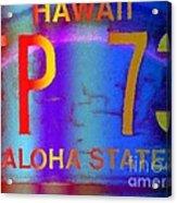 Hawaii Aloha State Acrylic Print