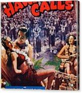 Hawaii Calls, Us Poster Art, Ned Acrylic Print