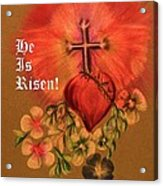 He Is Risen Greeting Card Acrylic Print