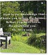 He Sanctified You Acrylic Print
