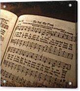 He Set Me Free - Hymnal Song Acrylic Print