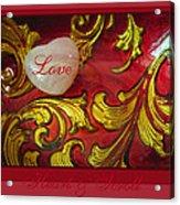 Heart Full Of Love Acrylic Print