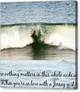 Heart Wave Seaside Nj Jersey Girl Quote Acrylic Print