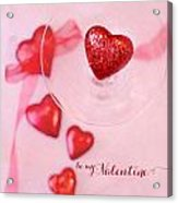 Hearts In Glass - Be My Valentine Acrylic Print