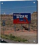 Here's Utah Acrylic Print