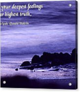 Hidden In Your Deepest Feelings Acrylic Print