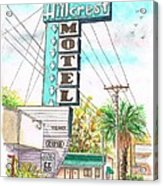 Hillcrest Motel In Route 66 - Andy Devine Ave In Kingman - Arizona Acrylic Print