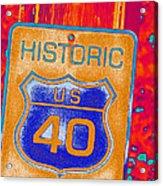 Historic Route 40 Pop Art Acrylic Print
