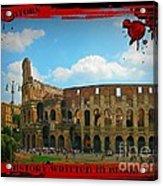 History Of The Gladiators Acrylic Print