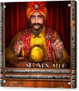 Hobby - Have Your Fortune Told Acrylic Print by Mike Savad