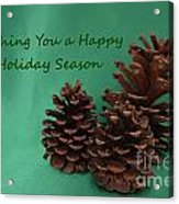Holiday Pine Cones Acrylic Print