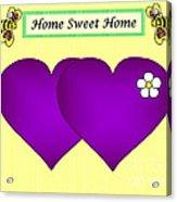 Home Sweet Home Purple Hearts 1 Acrylic Print