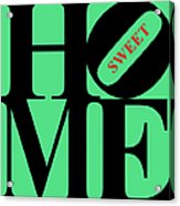 Home Sweet Home 20130713 Black Green Red Acrylic Print by Wingsdomain Art and Photography