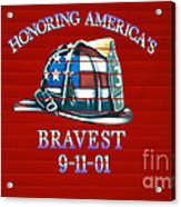 Honoring Americas Bravest From Sept 11 Acrylic Print