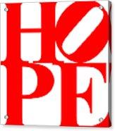Hope 20130710 Red White Acrylic Print