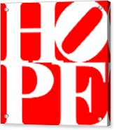Hope 20130710 White Red Acrylic Print