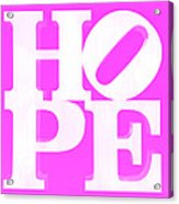 Hope Inverted Pink Acrylic Print