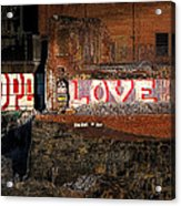 Hope Love Lovelife Acrylic Print by Bob Orsillo
