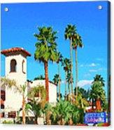 Hotel California Palm Springs Acrylic Print