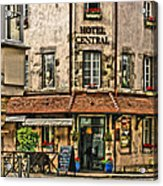Hotel Central In Beaune France Acrylic Print