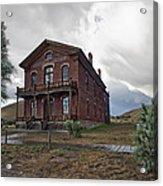 Hotel Meade - Bannack Ghost Town - Montana Acrylic Print