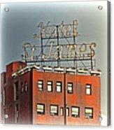 Hotel St. James Acrylic Print