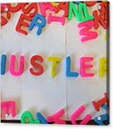 Hustler - Magnetic Letters Acrylic Print
