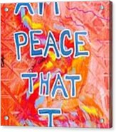 I Am Peace Acrylic Print