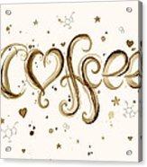 I Love Coffee Acrylic Print