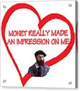 I Love Monet Acrylic Print