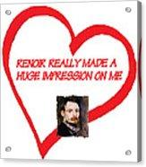 I Love Renoir Acrylic Print