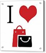 I Love Shopping Acrylic Print