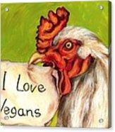 I Love Vegans Acrylic Print