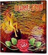 I Love You Card Acrylic Print