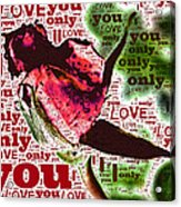 I Love You Only Abstract Acrylic Print