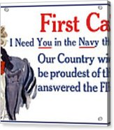 I Need You In The Navy - Uncle Sam Wwi Acrylic Print
