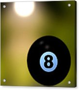 In Front Of The Eight Ball Acrylic Print