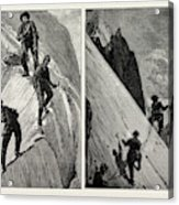 Incidents Of Climbing In The High Alps, 1889 On The Alsirat Acrylic Print