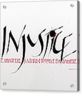 Injustice Acrylic Print by Nina Marie Altman