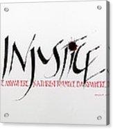 Injustice Acrylic Print